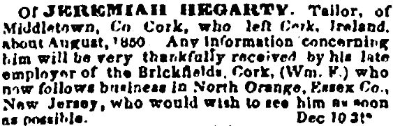 How the 'Information Wanted' advertisement for Jeremiah Hegarty, Midleton, appears in the New York Irish American Weekly (New York Irish American Weekly)
